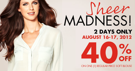 Aug 16-17- Get 40% off One Regular Priced Soft Blouse