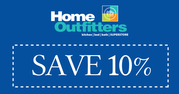 Save an Extra 10% off Your Purchase at Home Outfitters